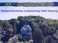 Weekend Weaving Workshop, January 18-20, 2019: Understanding Tablet Weaving